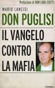 Il libro di Mario Lancisi su Don Puglisi