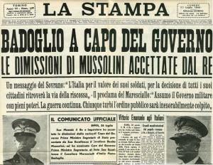 Mussolini si dimette [La Stampa]