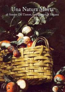 Natura morta di Simone Del Tintore (catalogo F. Baldassari)