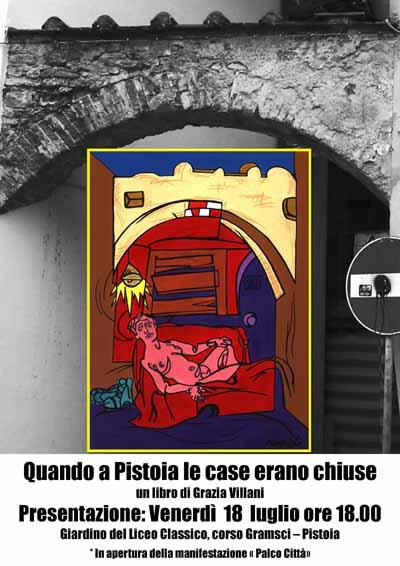 U00abquando A Pistoia Le Case Erano Chiuse U00bb  U2013 Linea Libera